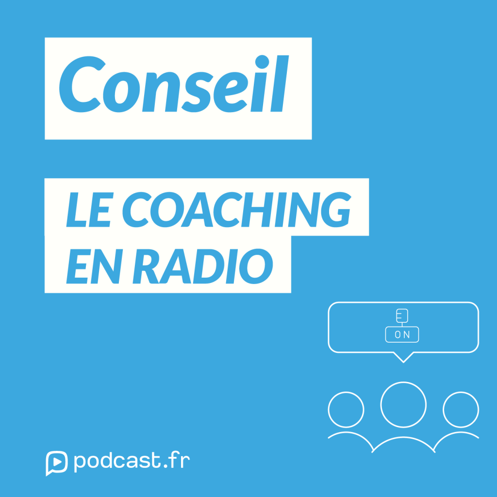 Conseil - Le coaching en radio