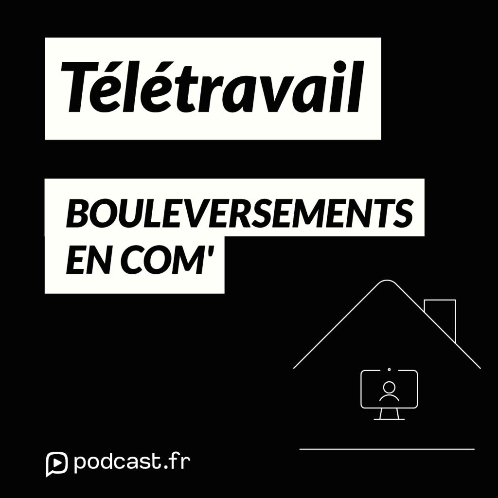 Teletravail - bouleversement en communication interne